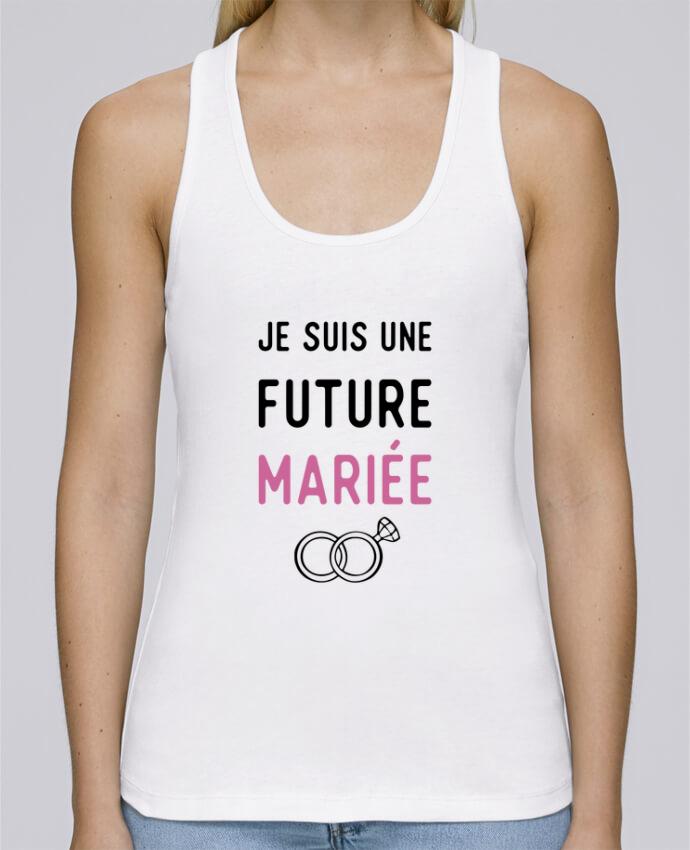 Camiseta de tirantes algodón orgánico mujer Stella Dreams Je suis une future mariée cadeau mariage evjf por Original t-shirt en coton Bio