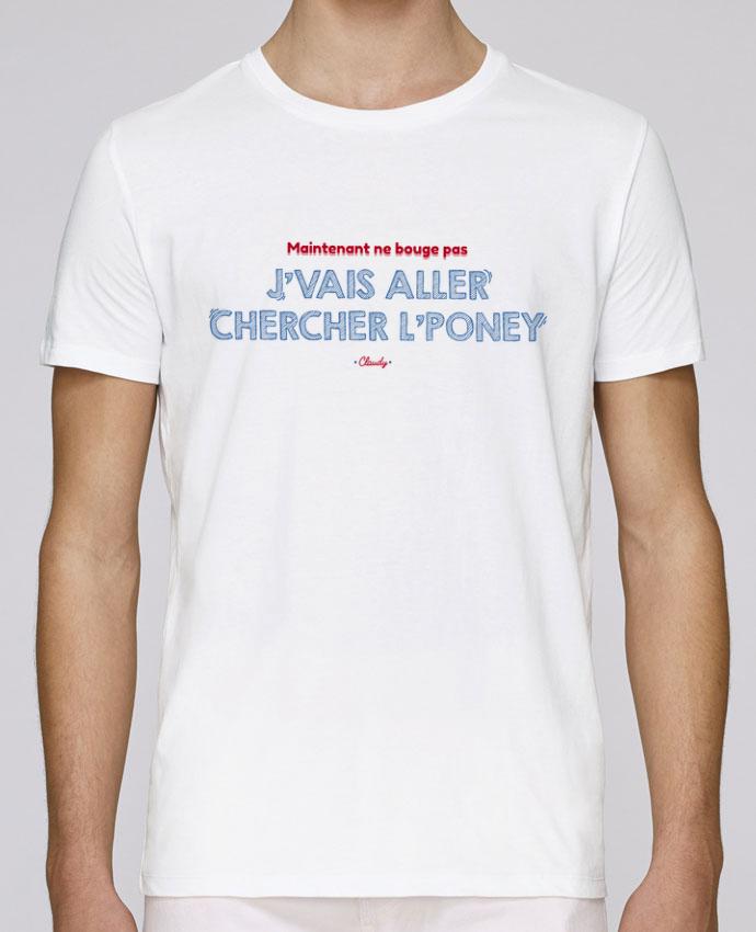 Camiseta Cuello Redondo Stanley Leads J'vais aller chercher l'poney - Dikkenek por tunetoo