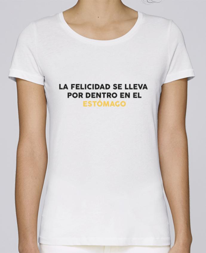 Camiseta Mujer Stellla Loves La felicidad se lleva por dentro en el estómago por tunetoo