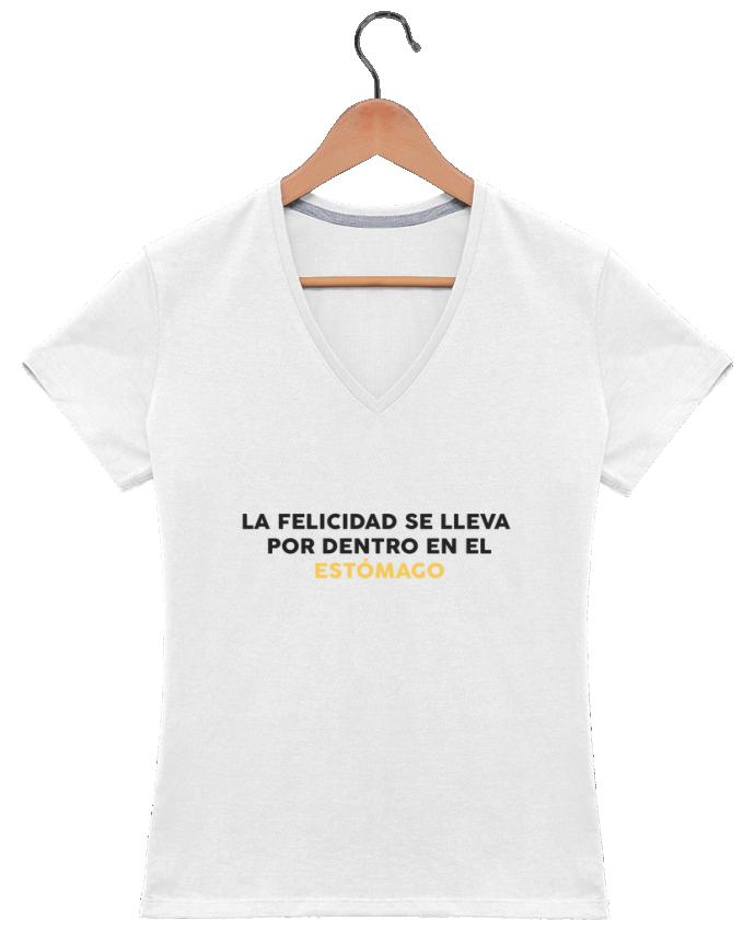 Camiseta Mujer Cuello en V La felicidad se lleva por dentro en el estómago por tunetoo