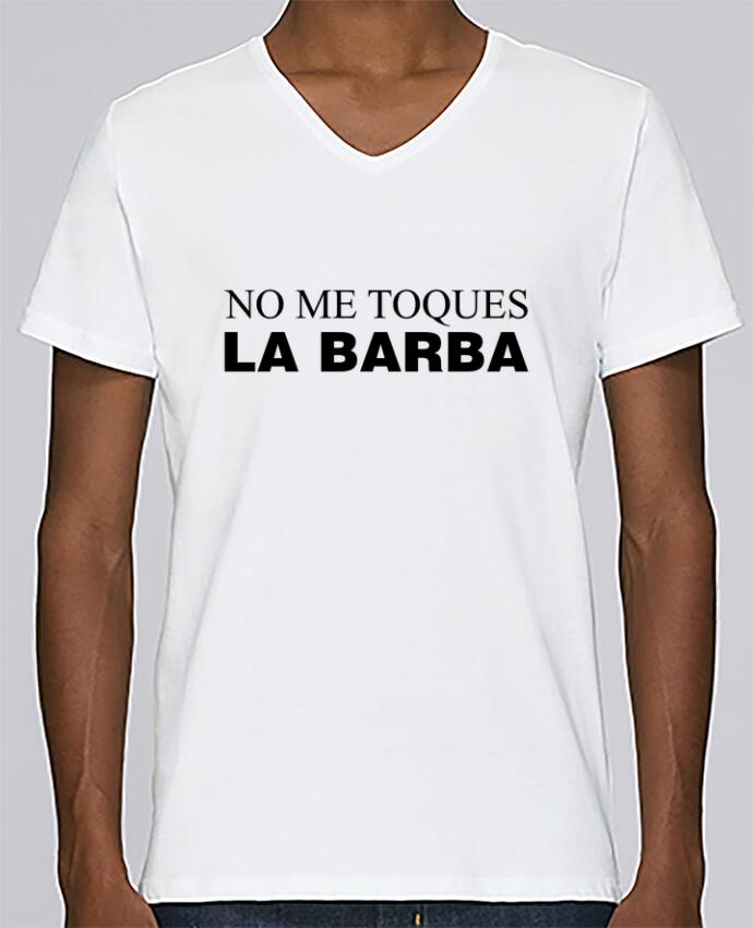 Camiseta Hombre Cuello en V Stanley Relaxes No me toques la barba por tunetoo