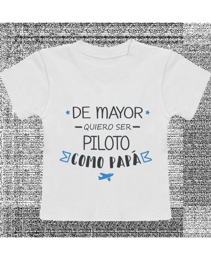 Camiseta Bebé Manga Corta De mayor quiero ser piloto como papa manches courtes du designer tunetoo