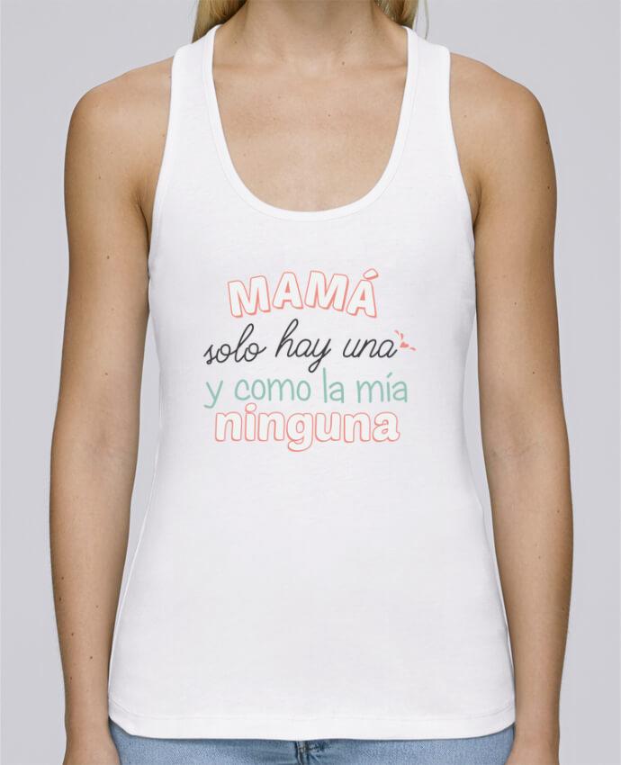 Camiseta de tirantes algodón orgánico mujer Stella Dreams Mama solo hay una y como la mia ninguna por tunetoo en coton Bio