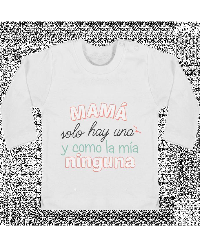 Camiseta Bebé Manga Larga con Botones  Mama solo hay una y como la mia ninguna manches longues du designer tunetoo