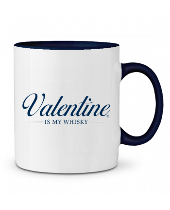 Taza Cerámica Bicolor Valentine is my whisky tunetoo