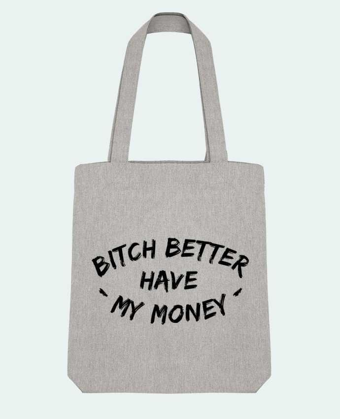 Bolsa de Tela Stanley Stella Bitch better have my money por tunetoo