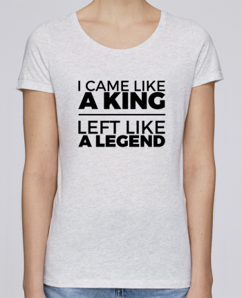 Camiseta Mujer Stellla Loves I came like a king II por tunetoo