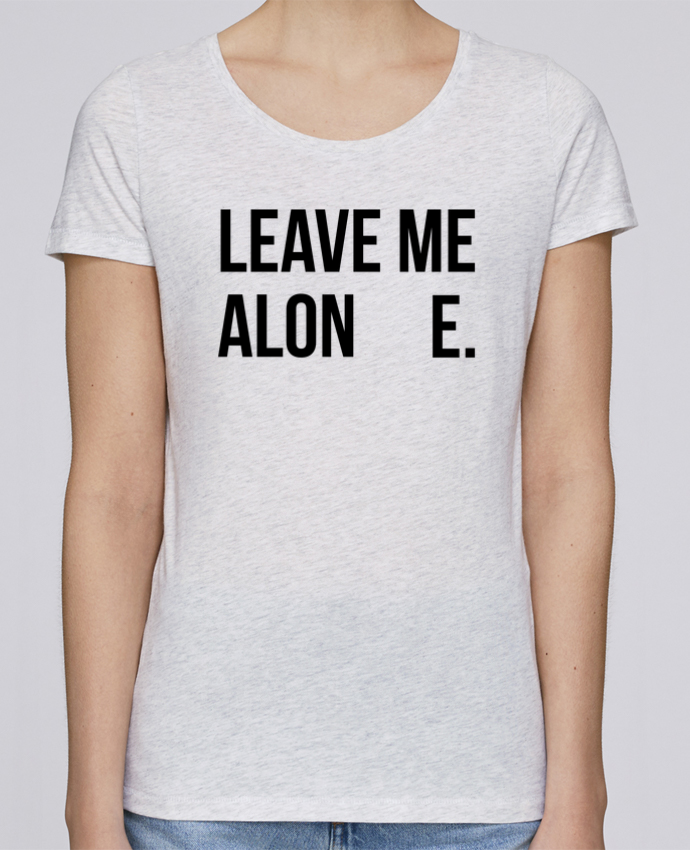 Camiseta Mujer Stellla Loves Leave me alone. por tunetoo