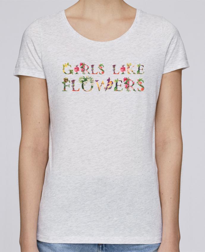 Camiseta Mujer Stellla Loves Girls like flowers por tunetoo
