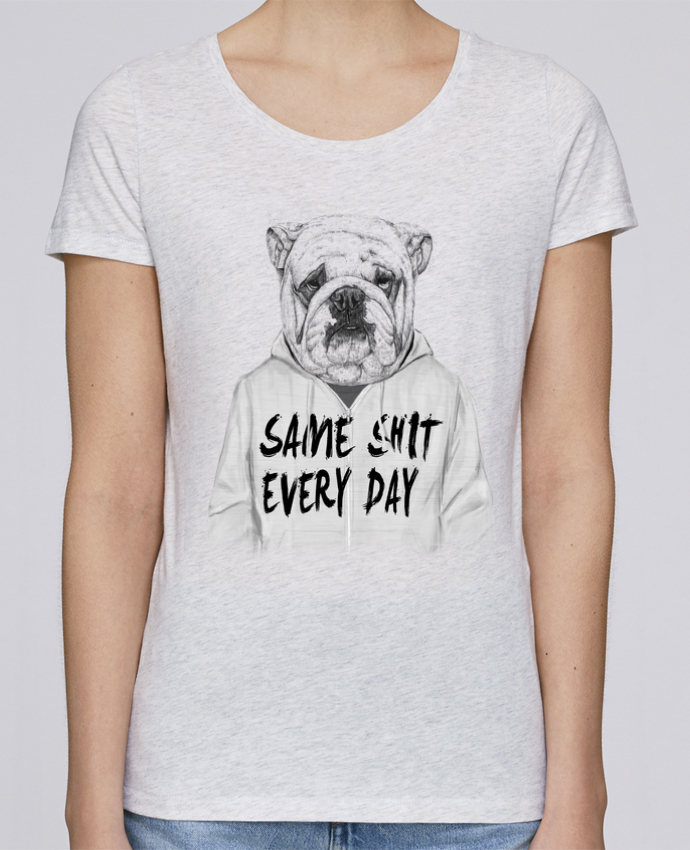 Camiseta Mujer Stellla Loves Same shit every day por Balàzs Solti