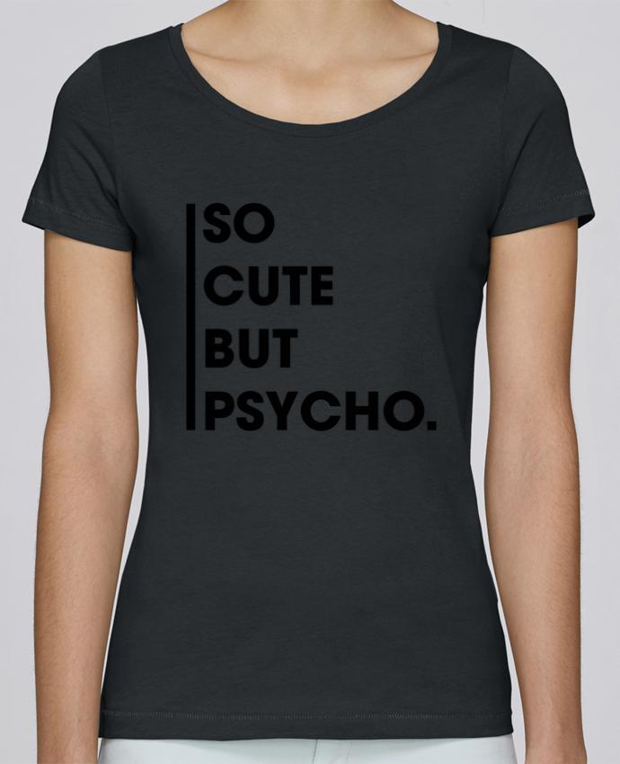 Camiseta Mujer Stellla Loves So cute but psycho. por tunetoo