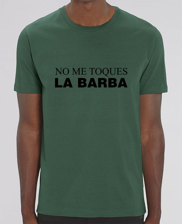 T-Shirt No me toques la barba por tunetoo