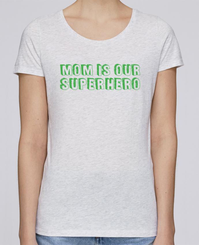Camiseta Mujer Stellla Loves Mom is our superhero por tunetoo